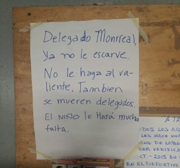 Las amenazas de muerte al delegado de la Cuauhtémoc.  Foto: Especial