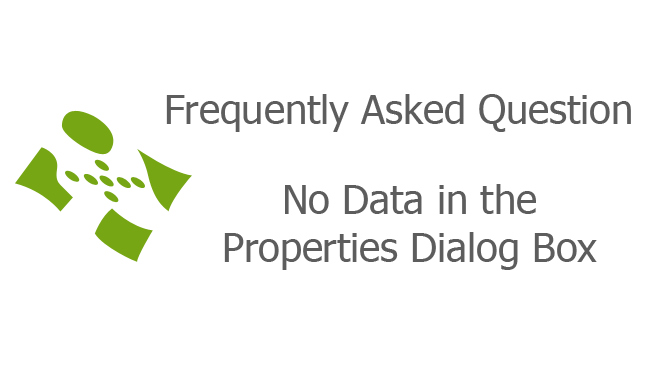 No Data in the Properties Dialog Box