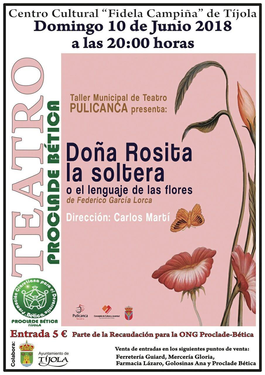 Teatro solidario: Doña Rosita la Soltera o El Lenguaje de las Flores