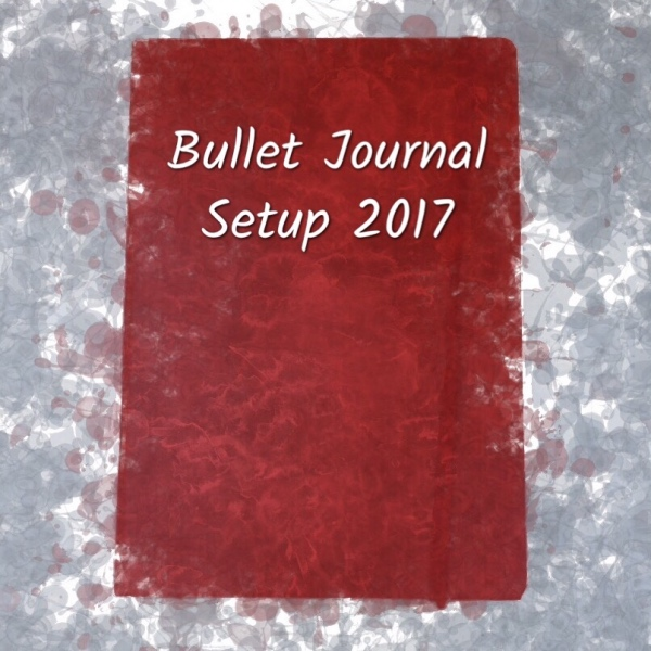 Bullet Journal Setup 2017