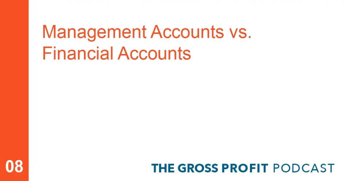 Management Accounts Vs. Financial Accounts