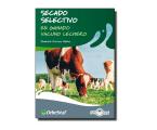 Zoetis presenta el Manual de Secado Selectivo en ganado vacuno lechero