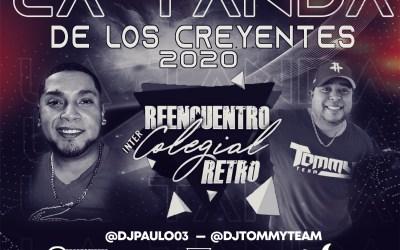 La Tanda de Los Creyentes 2020 By @DjPaulo03 Ft @DjTommyTeam