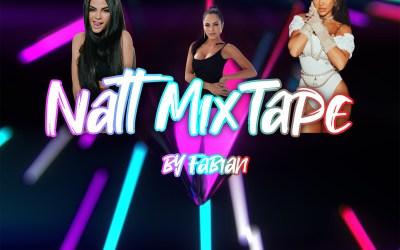 Natt MixTape By Dj Fabian