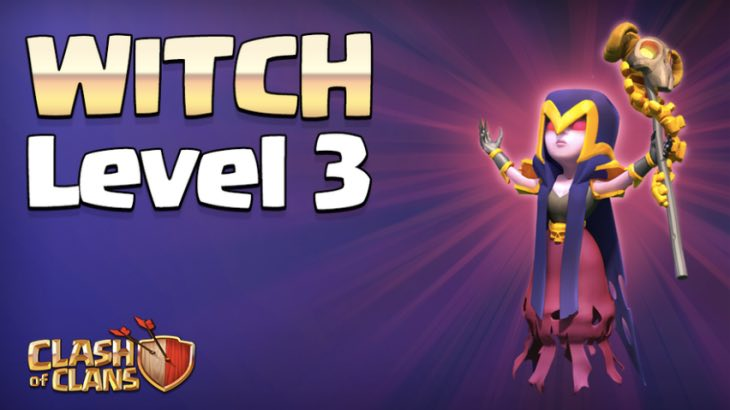 Clash Of Clans TH11 Witch Level 3 Sneak Peek Gameplay