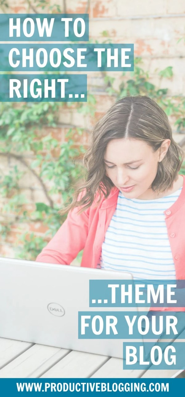 Choosing the right theme for your blog is a BIG decision and if you get it wrong it can be a BIG headache to change (I should know, I've done one theme change and I really, really don't want to have to do it again anytime soon!) Here's how to choose the right theme for your blog… #theme #blogtheme #restored316 #divinetheme #refinedtheme #blog #blogging #blogger #bloggingtips #productivity #productivity tips #productiveblogging