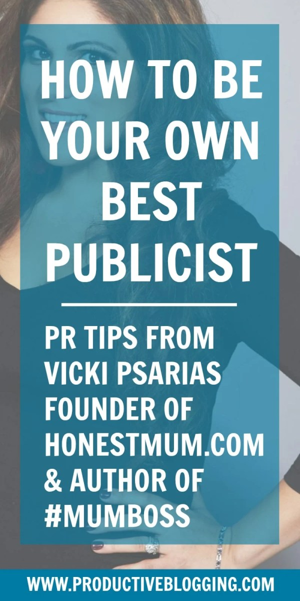 Who better to ask to share her PR wisdom on Productive Blogging, than Honest Mum AKA Vicki Psarias? Here are Vicki's awesome tips on how to be your own best publicist… #mumboss #honestmum #vickipsarias #publicity #publicist #pr #prtips #growyourblog #bloggrowth #bloggrowthhacks #productiveblogging #productivitytips #productivityhacks #productivityhabits #bloggingtips #blogginghacks #blogsmarter #blogsmarternotharder #BSNH