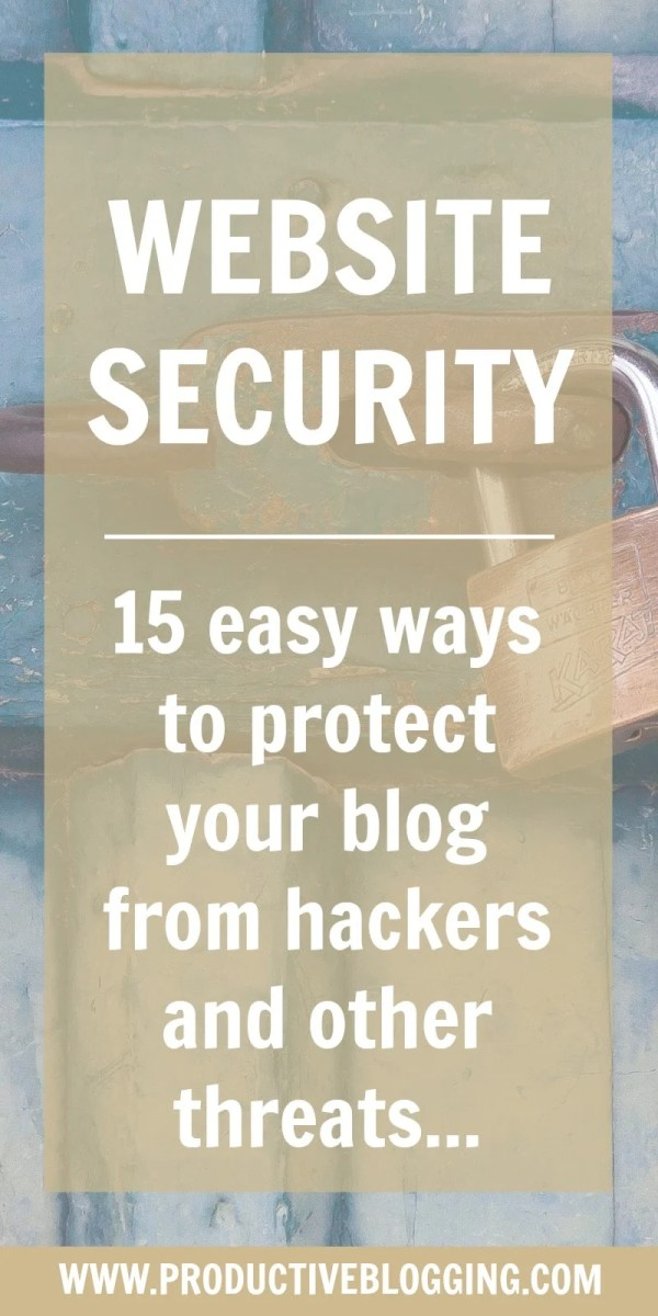 How safe is your blog? Have you taken steps to ensure your website is protected in case the worst happens? Here are 15 easy ways to protect your blog from hackers and other threats… #websitesecurity #security #securityplugin #pluginsecurity #backup #hosting #siteground #vaultpress #login #anythingbutadmin #password #strongpassword #updateplugins #pluginupdates #sitescanner #theme #blogtheme #restored316 #productivity #productivitytips #productivityhacks #productiveblogging