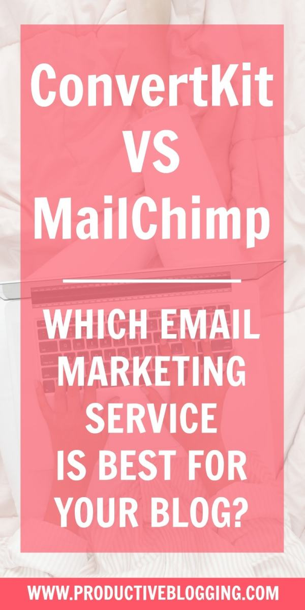 MailChimp vs ConvertKit? Two of the most popular email services for bloggers – but which is best for YOUR blog? In this post I share my personal experiences with both platforms and give you all the info you need to make your decision. #email #emaillist #emailmarketing #listbuilding #subscribers #mailchimp #convertkit #growyourblog #bloggrowth #productivity #productivitytips #productivityhacks #productivityhabits #productiveblogging #bloggingtips #blogginghacks #blogsmarternotharder