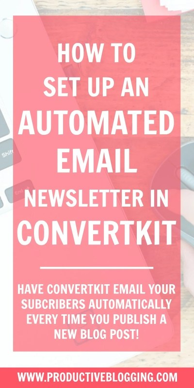 Set up an automated email newsletter with ConvertKit and every time you publish a new blog post, your subscribers will automatically get an email with an extract from your new post. Alternatively, you can opt to send automated weekly newsletters, featuring extracts from your most recent posts, on a day and time of your choosing. #automatedemail #emailmarketing #rssemail #emailnewsletter #convertkit #blogging #bloggers #bloggingtips #productivity #productivitytips #productiveblogging