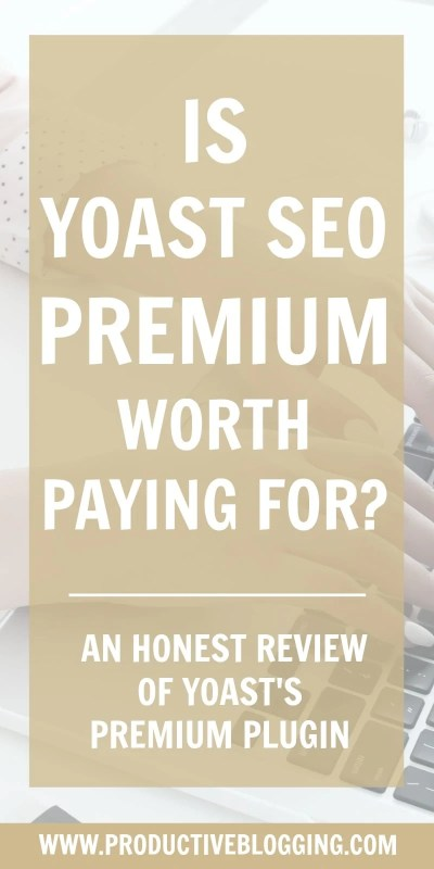 Is it worth paying for Yoast SEO Premium? Or can you get everything you need from the free Yoast SEO plugin? Find out in this honest review of Yoast SEO Premium. #SEO #SEOtips #SEOplugin #Yoast #YoastSEO #YoastSEOplugin #YoastSEOpremium #Yoastpremium #WordPress #WordPressplugin #WordPressplugins #productivitytips #productivityhacks #productivity #bloggers #blogging #bloggingtips #productiveblogging