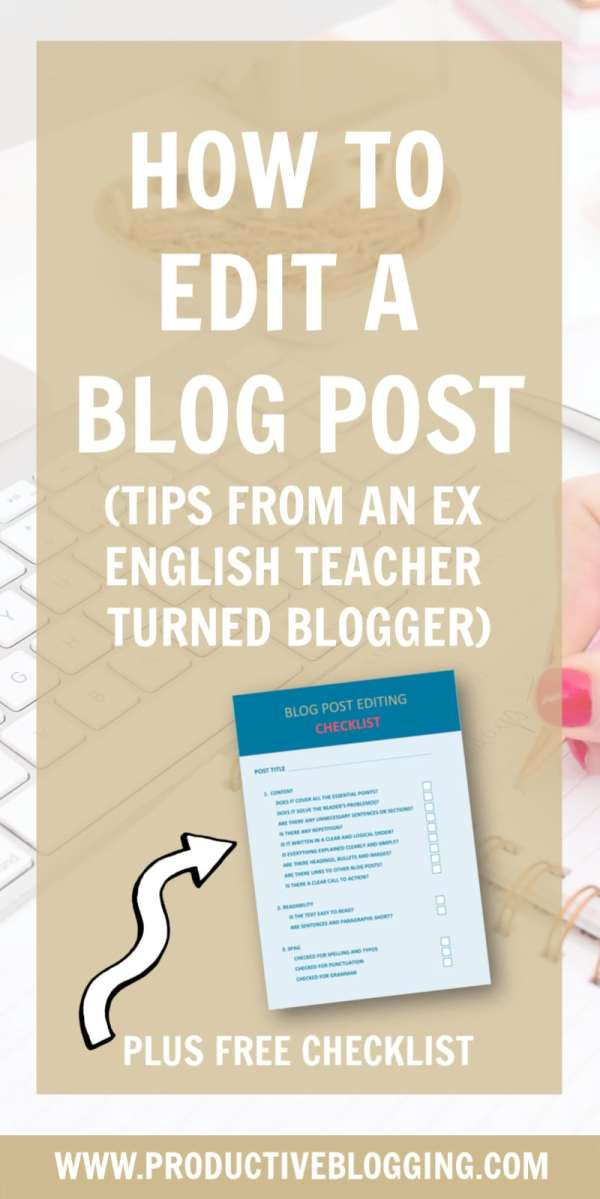One of the most important, but frequently overlooked parts of writing a blog post is editing it thoroughly after you have written it. Find out how to edit a blog post properly and snag yourself a free printable checklist to help you do it... #edit #blogpost #blogcontent #editblogpost #blogpostediting #howtoedit #howtoeditablogpost #freechecklist #blogging #bloggers #bloggingtips #solopreneur #mompreneur #mumpreneur #savvybusinessowners #productiveblogging
