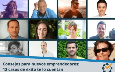 Consejos para nuevos emprendedores: 12 casos de éxito te lo cuentan