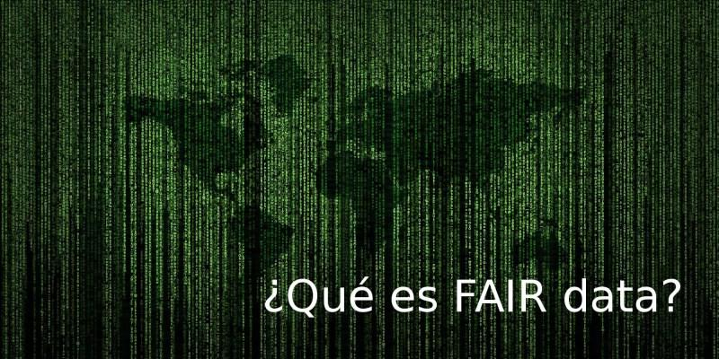 ¿Qué es FAIR data?