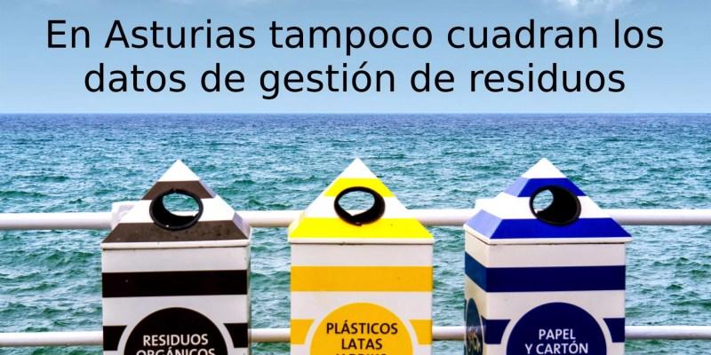 En Asturias tampoco cuadran los datos de gestión de residuos