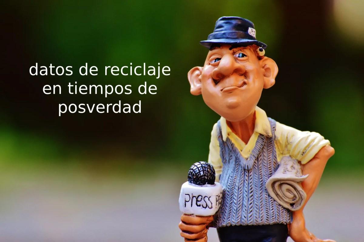 Datos_reciclaje_posverdad