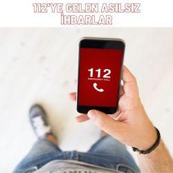 112'ye Gelen Asılsız İhbarlar