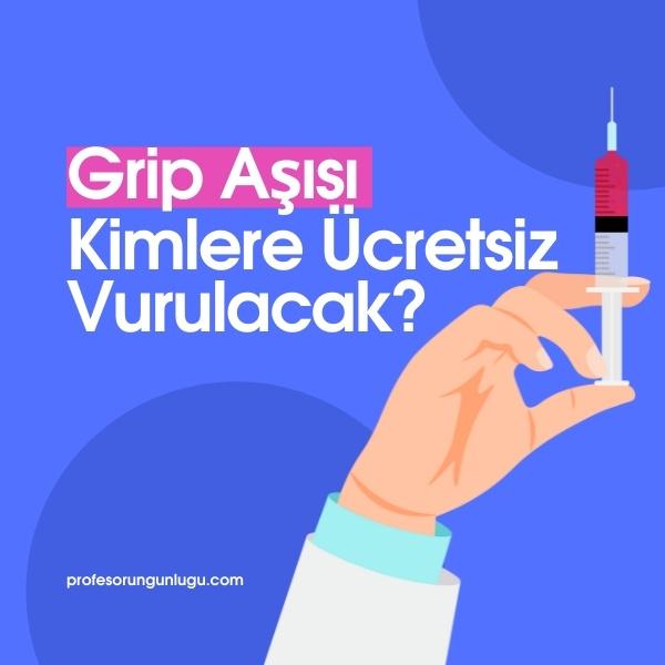 Grip Aşısı Kimlere Ücretsiz Vurulacak? (2021)