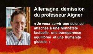 Allemagne – Démission du Pr Aigner, en désaccord avec la science pratiquée