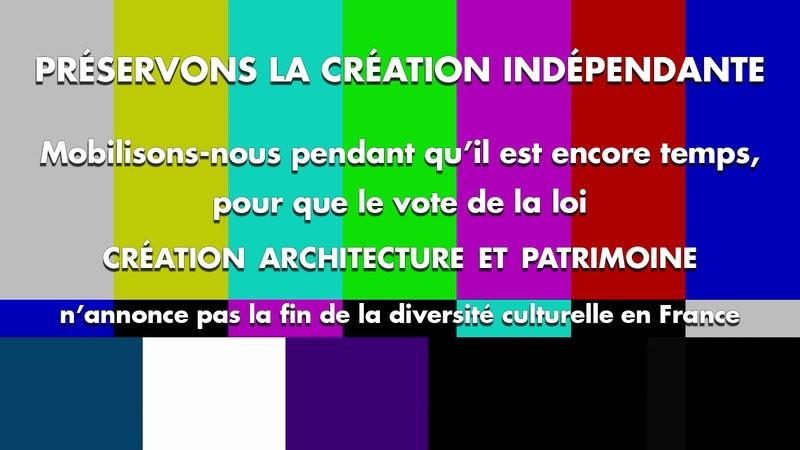 Pétition nationale pour préserver la création indépendante