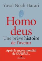 Yuval Noah Hariri, Homo deus (Albin Michel)
