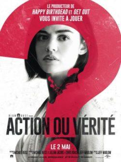 Jeff Wadlow, Action ou vérité, avec Lucy Hale (affiche)