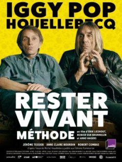 Rester vivant methode - Iggy Pop & Michel Houellebecq (affiche)
