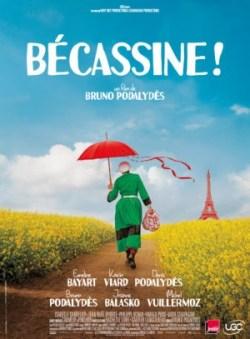 Bruno Podalydès - Bécassine ! (affiche)