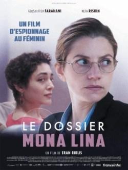 Eran Riklis, Le Dossier Mona Lina, avec Golshifteh Farahani, Neta Riskin (affiche)