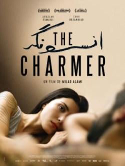 Milad Alami, The Charmer, avec Aradalan Esmaili, Soho Rezanejad (affiche)