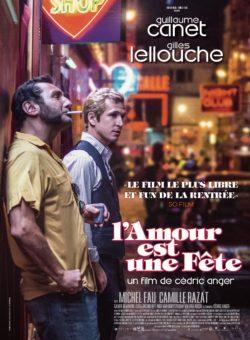 Cédric Anger, L'Amour est une fête, avec Guillaume Canet et Gilles Lellouche, affiche