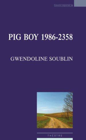 Gwendoline Soublin, Pig boy 1986-2358