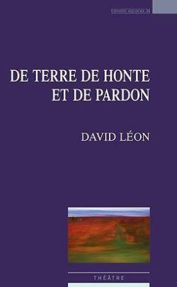 David Léon, De terre de honte et de pardon, éditions Espaces 34