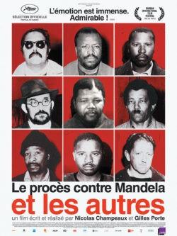 Nicolas Champeaux et Gilles Porte, Le procès contre Mandela et les autres, affiche documentaire