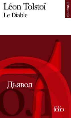 Léon Tostoï, Le Diable, traduit du russe par Boris de Schloezer, Gallimard