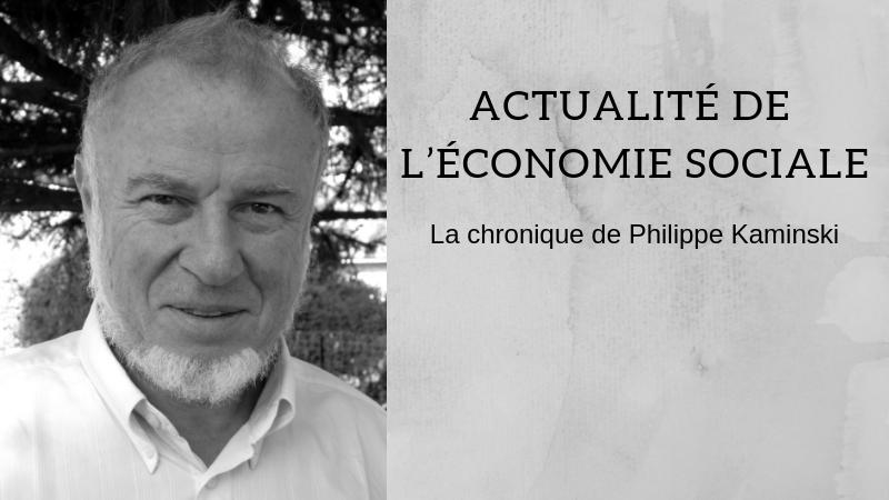 Philippe Kaminski - Actualité de l'économie sociale