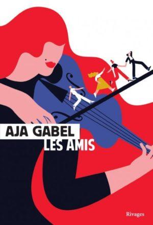 Aja Gabel, Les Amis couverture