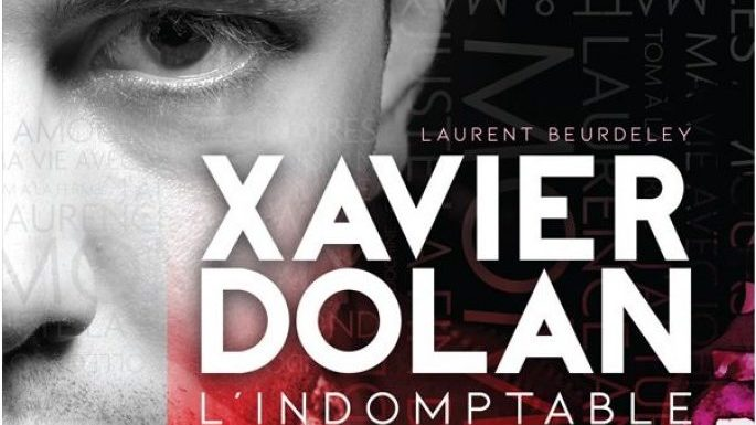 Xavier Dolan L Indomptable Premiere Biographie Ideale D