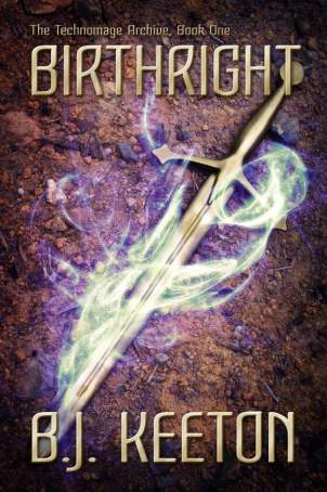 Birthright (The Technomage Archive, Book 1)