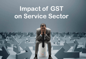 GST Impact On Service Sector