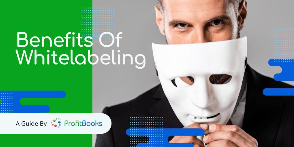 White Label Software Benefits
