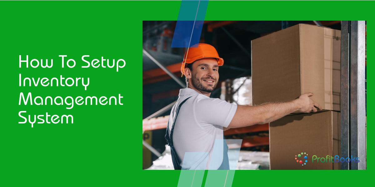 Setup Inventory Management System