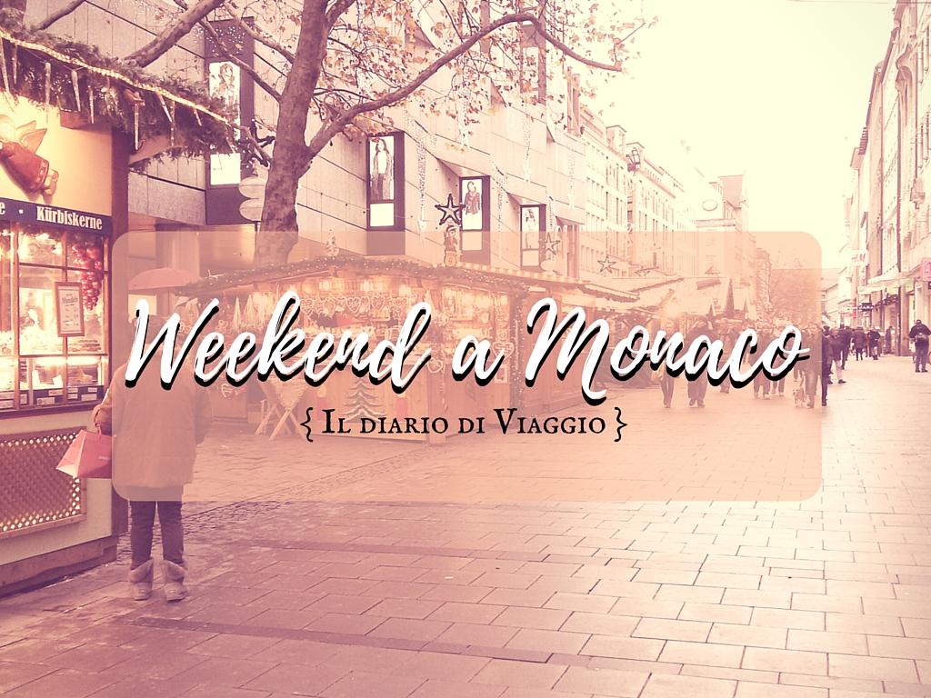 Diario di viaggio: weekend a Monaco