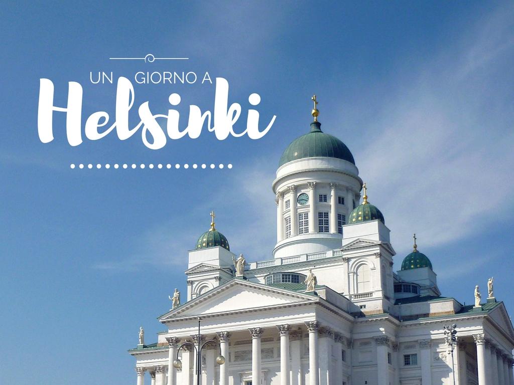 Helsinki in un giorno: tre percorsi per vedere il meglio della città