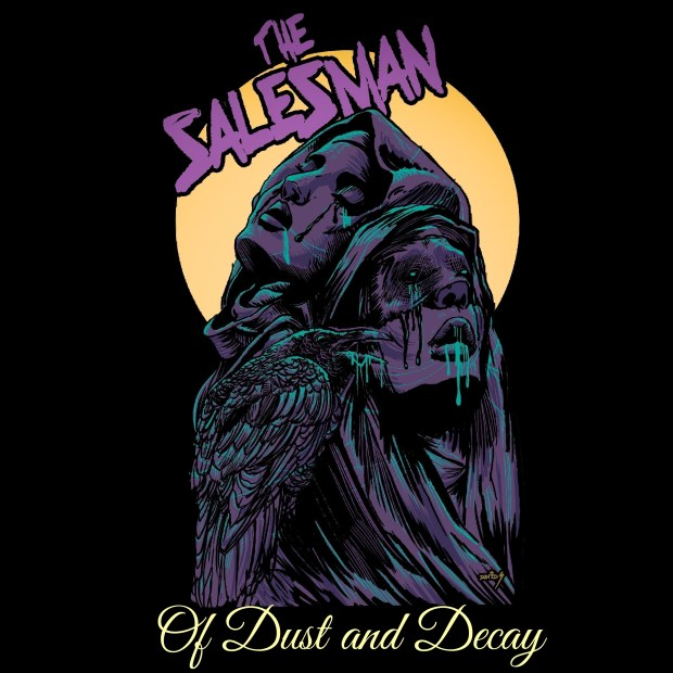 The Salesman - Of Dust and Decay