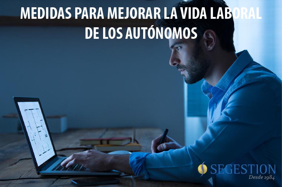 Medidas para mejorar la vida laboral de los autónomos