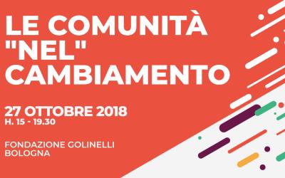 """27 ottobre 2018, le Comunità """"nel"""" cambiamento"""