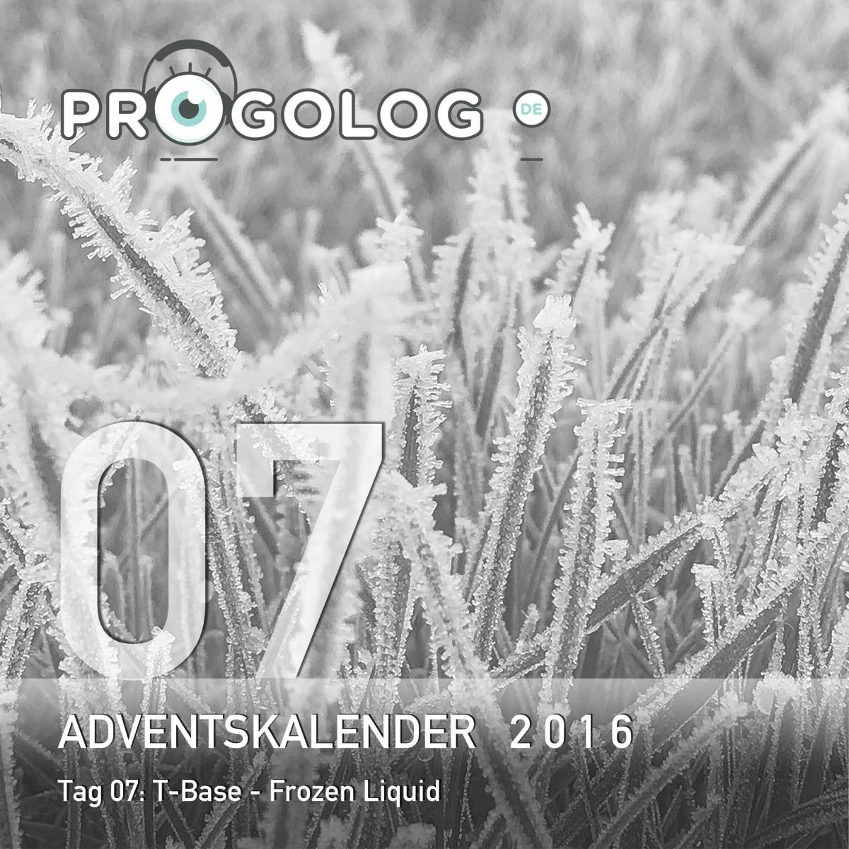 Adventskalender 2016 – Tag 07: T-Base - Frozen Liquid