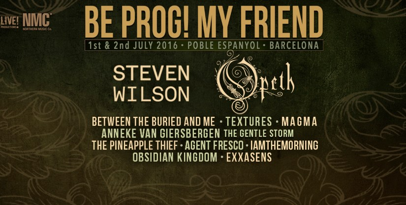BE PROG MY FRIEND! Festival 2016 – by Kevin Thompson