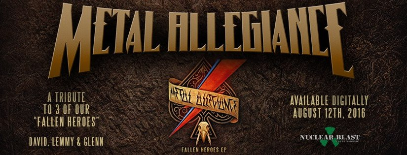 METAL ALLEGIANCE – FALLEN HEROES EP OUT NOW + FOURTH VIDEO TRAILER RELEASED